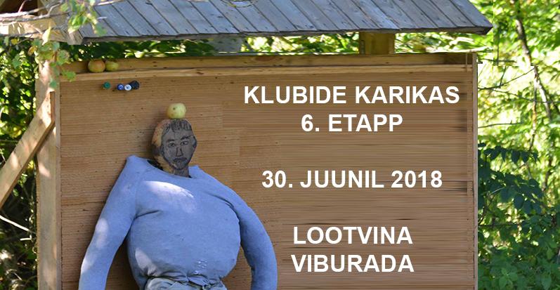 Klubide Karika 6. etapp loomaring 30. juunil Lootvina, Põlvamaa